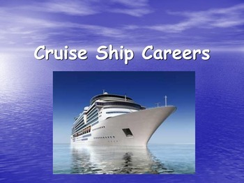 Crusie Ship Career PowerPoint for Career Exploration In Ho
