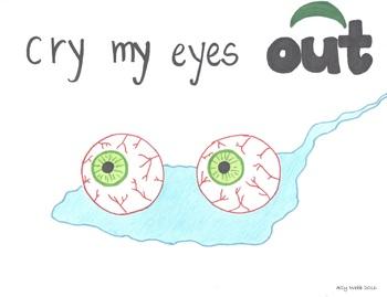 Cry My Eyes Out Cartoon--Printable Montessori Preposition/Grammar/Idiom Cards