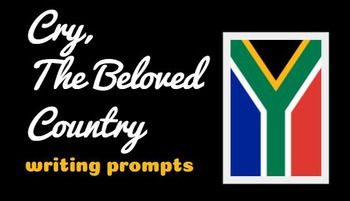 Cry, The Beloved Country writing prompts