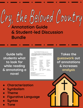Cry, the Beloved Country Annotation Guide and Student-led Discussion Bundle