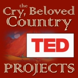 """Cry, the Beloved Country Original """"TED Talk"""" Project"""