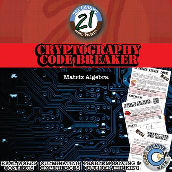 Cryptography Code Breaker -- Matrix Algebra Project