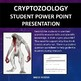 Cryptozoology Student Research Power Point Presentations