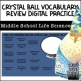 Crystal Ball Vocabulary Review Middle Grades Life Science Set