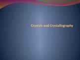 Crystals and Crystallography Notes