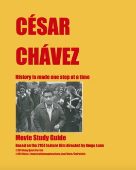 César Chávez: 2014 Movie Questions and Activity Packet