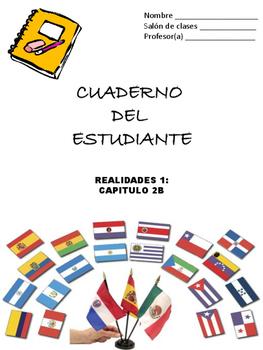 Cuaderno Del Estudiante - Realidades 1, Chapter 2B