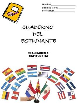 Cuaderno Del Estudiante - Realidades 1, Chapter 8A