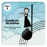 Cuaderno de música - Libro 1