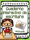 Cuaderno interactivo de escritura - Narrativa * Opinión * Informativa
