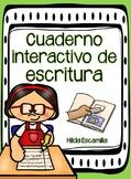 Cuaderno interactivo de escritura - Narrativa * Opinión *