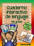 Cuaderno interactivo de lenguaje de 4to grado -Alineado a CCSS en Español