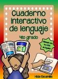 Cuaderno interactivo de lenguaje de 4to grado -Alineado a