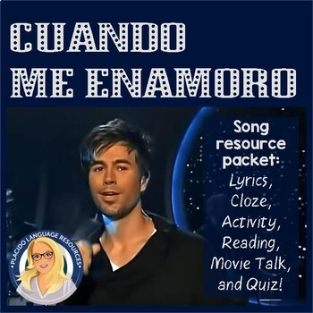 Cuando Me Enamoro Spanish Song Activity & MovieTalk Packet