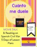 Cuánto me duele por Morat:  Movie Talk and Reading on Spanish Civil War!
