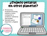 Cuánto pesarías en otros planetas Práctica de decimales (D