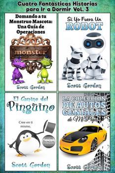Cuatro Fantásticas Historias para Ir a Dormir Vol. 3 (Spanish Edition)