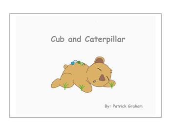 Cub and Caterpillar