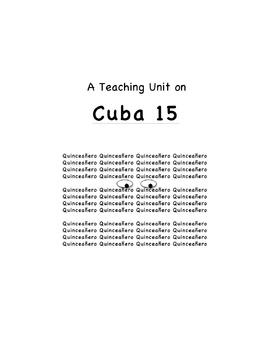 """Cuba 15"" Teaching Unit: Activities, Q & A, Vocabulary, Writing Ideas"