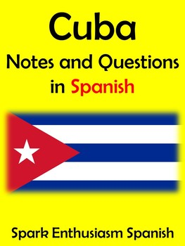 Cuba Notes and Questions in Spanish!