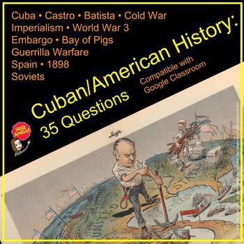 Cuban/American History: 35 Questions