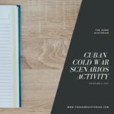 Cuban Cold War Scenarios Activity