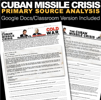 Cuban Missile Crisis: Kennedy v. Khrushchev Primary Source Analysis(Cold War)