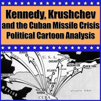 Cuban Missile Crisis Political Cartoon Analysis