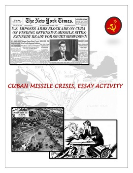 Cuban Missile Document Based Questions and Essay Activity