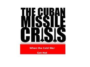Cuban Missle Crisis PPt