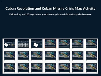 Cuban Revolution & Missile Crisis Map Activity: fun, easy, engaging 25-slide PPT