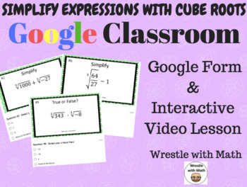 Cube Roots Expressions (Google Form, Interactive Video Les
