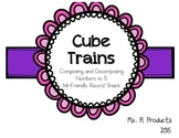 Cube Train-Composing and Decomposing Numbers to 5