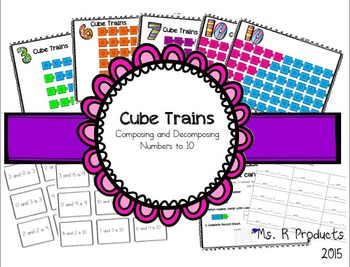Cube Trains-Composing and Decomposing Numbers to 10