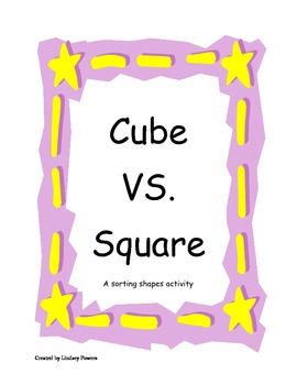Cube VS. Square - a sorting shapes activity