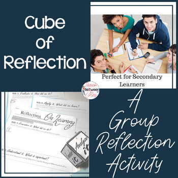 Cube of Reflection. A Group Reflection Activity for any Project!