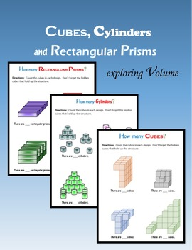 Cubes, Cylinders and Rectangular Prisms:  exploring Volume