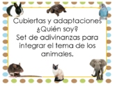 Cubiertas y adaptaciones ¿Quién soy? Adivinanzas para el tema de los animales.