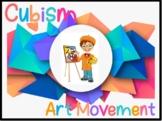 Cubism Art Movement (Powerpoint)