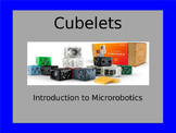 Cublets Introduction to Micro Robotics PowerPoint