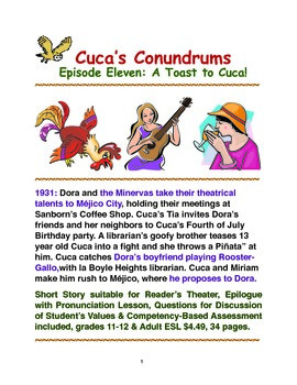 Cuca's Conundrums Episode Eleven:A Toast to Cuca!
