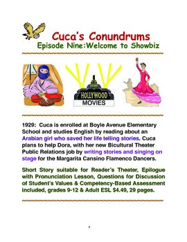 Cuca's Conundrums Episode Nine:Welcome to Showbiz