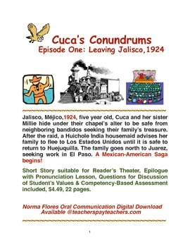 Cuca's Conundrums Episode One: Leaving Jalisco, 1924