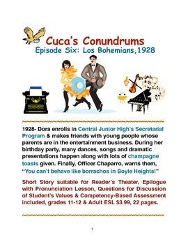 Cuca's Conundrums Episode Six:Los Bohemians, 1928