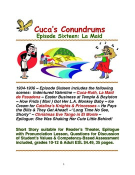 Cuca's Conundrums Episode Sixteen: La Maid