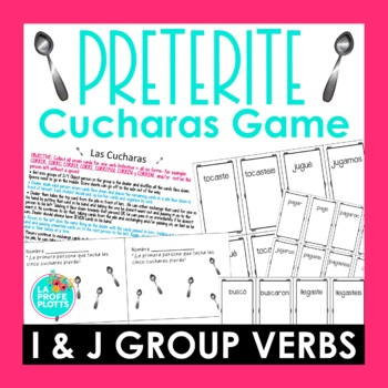 ¡Cucharas! Spoons Game for Irregular Preterite Verbs  (I & J Groups Only)