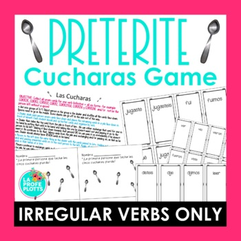 ¡Cucharas! Spoons Game for Irregular Preterite Verbs