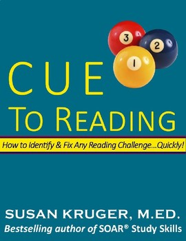 Cue To Reading: How to Identify & Fix ANY Reading Problem... Quickly!