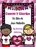 Cuenta y Escribe En Día de San Valentín *Valentine's Write the Room--in Spanish*