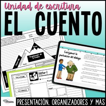 Cuento Proceso Escritura Narrativa   Spanish Narrative Writing Process Unit
